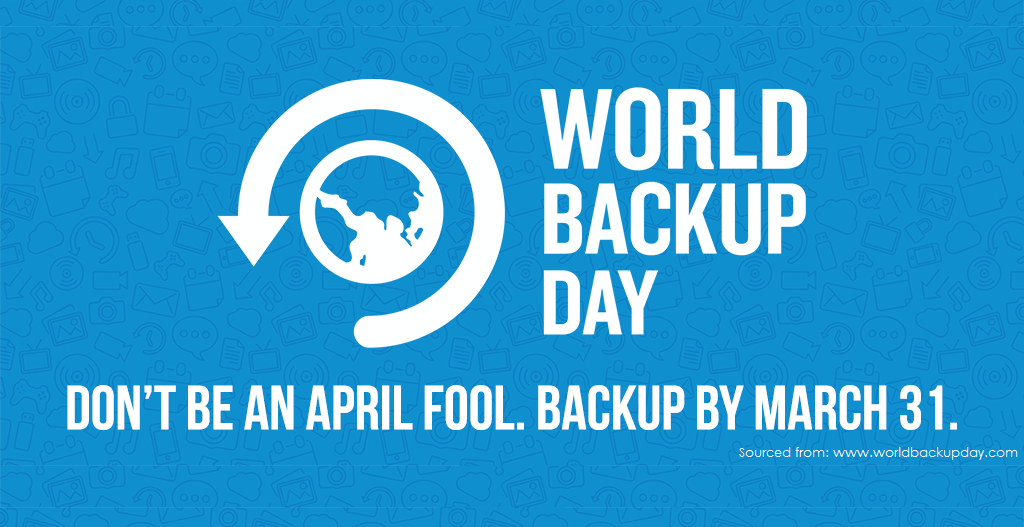 World Backup Day 2020 Backup Tips
