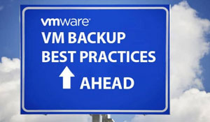 VMware VM Backup Best Practices